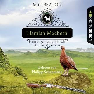M. C. Beaton: Hamish Macbeth geht auf die Pirsch - Schottland-Krimis 2 (Gekürzt)