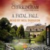 Matthew Costello, Neil Richards: A Fatal Fall - Cherringham - A Cosy Crime Series: Mystery Shorts 15 (Unabridged)