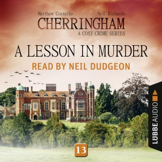 Matthew Costello, Neil Richards: A Lesson in Murder - Cherringham - A Cosy Crime Series: Mystery Shorts 13 (Unabridged)