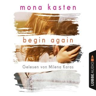 Mona Kasten: Begin Again - Again-Reihe 1 (Gekürzt)