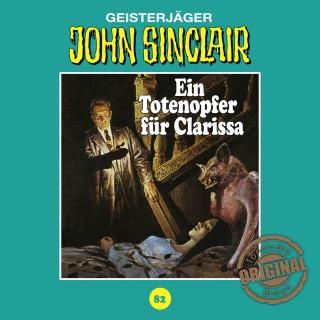 Jason Dark: John Sinclair, Tonstudio Braun, Folge 82: Ein Totenopfer für Clarissa (Ungekürzt)