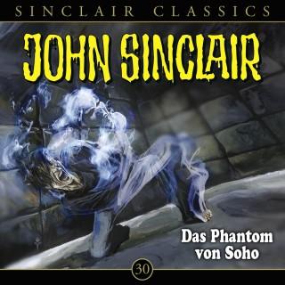Jason Dark: John Sinclair, Classics, Folge 30: Das Phantom von Soho
