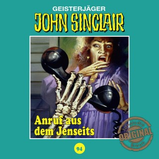 Jason Dark: John Sinclair, Tonstudio Braun, Folge 94: Anruf aus dem Jenseits (Ungekürzt)