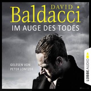 David Baldacci: Im Auge des Todes - Will Robies dritter Fall - Will Robie 3 (Ungekürzt)