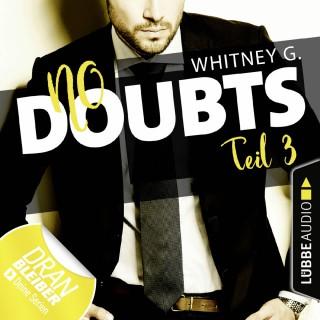 Whitney G.: No Doubts - Reasonable Doubt 3 (Ungekürzt)