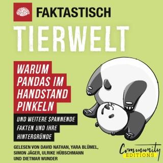 Faktastisch: Faktastisch - Tierwelt - Warum Pandas im Handstand pinkeln (Ungekürzt)