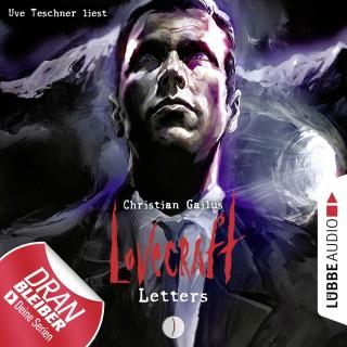Christian Gailus: Lovecraft Letters - Lovecraft Letters, Folge 1 (Ungekürzt)