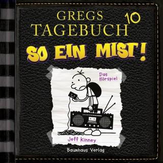 Jeff Kinney: Gregs Tagebuch, 10: So ein Mist! (Hörspiel)