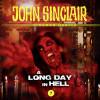 Gabriel Conroy: John Sinclair, Episode 7: A Long Day In Hell