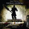 Thomas Lisowsky: Blutiger Sand - Die Schwerter - Die High-Fantasy-Reihe 8 (Ungekürzt)