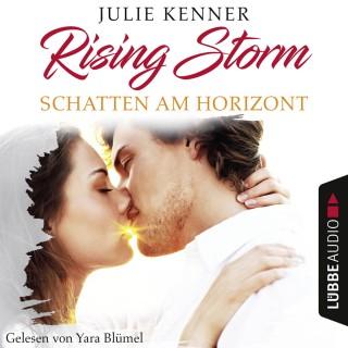 Julie Kenner: Schatten am Horizont - Rising-Storm-Reihe 1 (Ungekürzt)