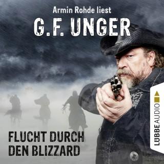 G. F. Unger: Flucht durch den Blizzard (Gekürzt)