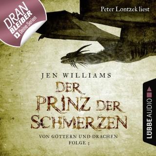 Jen Williams: Der Prinz der Schmerzen - Von Göttern und Drachen - Die Kupfer Fantasy Reihe 3 (Ungekürzt)