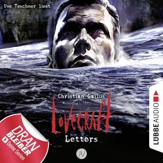 Christian Gailus: Lovecraft Letters - Lovecraft Letters 4 (Ungekürzt)