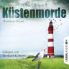 Nina Ohlandt: Küstenmorde - Hauptkommissar John Benthien 1 (Gekürzt)