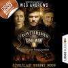 Wes Andrews, Bernd Perplies: Frontiersmen, Folge 1: Revolte auf Higgins' Moon (Ungekürzt)