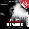 Gabriel Conroy, Timothy Stahl: Jerry Cotton, Cotton Reloaded: Nemesis, Folge 6: Tödliche Jagd (Ungekürzt)