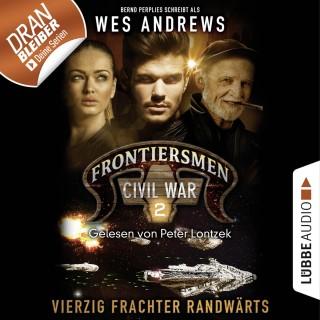 Wes Andrews, Bernd Perplies: Frontiersmen, 2: Vierzig Frachter randwärts (Ungekürzt)