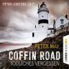 Peter May: Coffin Road - Tödliches Vergessen (Ungekürzt)