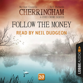 Matthew Costello: Follow the Money - Cherringham - A Cosy Crime Series: Mystery Shorts 20 (Unabridged)