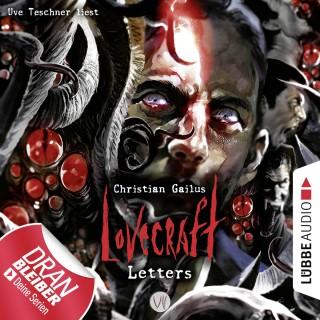 Christian Gailus: Lovecraft Letters - Lovecraft Letters, Folge 7 (Ungekürzt)