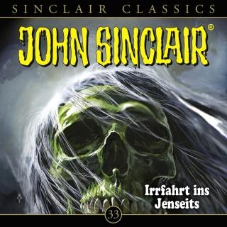 Jason Dark: John Sinclair, Classics, Folge 33: Irrfahrt ins Jenseits
