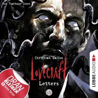 Christian Gailus: Lovecraft Letters - Lovecraft Letters, Folge 8 (Ungekürzt)