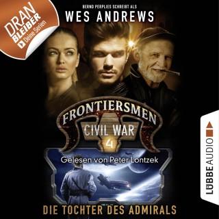 Wes Andrews, Bernd Perplies: Frontiersmen: Civil War, Folge 4: Die Tochter des Admirals (Ungekürzt)