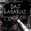 Guido M. Breuer: Das Lazarus-Syndrom (Ungekürzt)