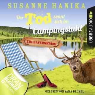 Susanne Hanika: Der Tod sonnt sich im Campingstuhl - Sofia und die Hirschgrund-Morde - Bayernkrimi, Teil 2 (Ungekürzt)