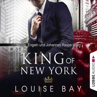 Louise Bay: King of New York - New York Royals 1 (Gekürzt)