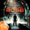 Dan Adams: Manhattan 2058, Folge 4: Der Verrat (Ungekürzt)
