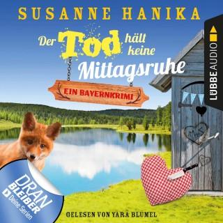 Susanne Hanika: Der Tod hält keine Mittagsruhe - Sofia und die Hirschgrund-Morde - Bayernkrimi, Teil 3 (Ungekürzt)