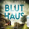 Romy Fölck: Bluthaus (Gekürzt)
