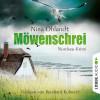 Nina Ohlandt: Möwenschrei - Hauptkommisar John Benthien 2