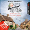 Helena Marchmont: Vorhang auf für einen Mord - Ein Idyll zum Sterben - Ein englischer Cosy-Krimi - Bunburry, Folge 1 (Ungekürzt)