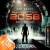 Dan Adams: Manhattan 2058, Folge 6: Lockdown (Ungekürzt)