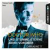 Dan Abnett: Doctor Who - Und stumme Sterne ziehn vorüber (Gekürzt)