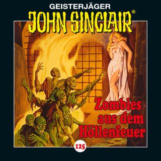 Jason Dark: John Sinclair, 125: Zombies aus dem Höllenfeuer. Teil 1 von 4
