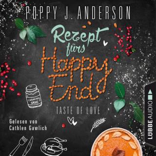 Poppy J. Anderson: Taste of Love - Rezept fürs Happy End - Die Köche von Boston 5