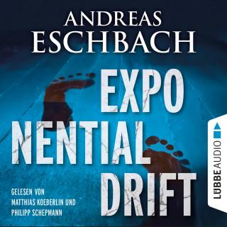 Andreas Eschbach: Exponentialdrift (ungekürzt)