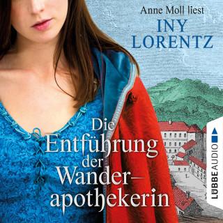 Iny Lorentz: Die Entführung der Wanderapothekerin