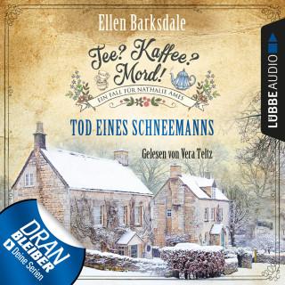Ellen Barksdale: Nathalie Ames ermittelt - Tee? Kaffee? Mord!, Folge 6: Tod eines Schneemanns (Ungekürzt)
