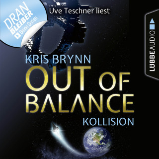 Kris Brynn: Fallen Universe, Folge 1: Out of Balance - Kollision (Ungekürzt)