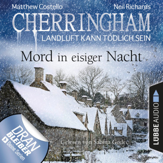 Matthew Costello, Neil Richards: Cherringham - Landluft kann tödlich sein, Folge 32: Mord in eisiger Nacht (Ungekürzt)