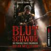 Brian McClellan: Blutschwur - Die Powder-Mage-Chroniken 1 (Ungekürzt)