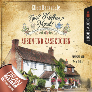 Ellen Barksdale: Nathalie Ames ermittelt - Tee? Kaffee? Mord!, Folge 7: Arsen und Käsekuchen (Ungekürzt)