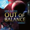 Kris Brynn: Fallen Universe, Folge 2: Out of Balance - Verrat (Ungekürzt)
