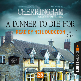 Matthew Costello, Neil Richards: A Dinner to Die For - Cherringham - A Cosy Crime Series: Mystery Shorts 28 (Unabridged)