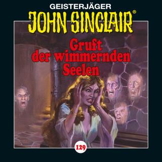 Jason Dark: John Sinclair, Folge 129: Gruft der wimmernden Seelen
